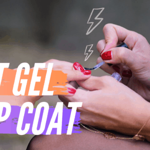 8 Best Gel Top Coat for Beautiful Nails