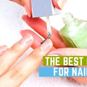 The Best Oils For Nails – how to keep your nails looking shiny and healthy.