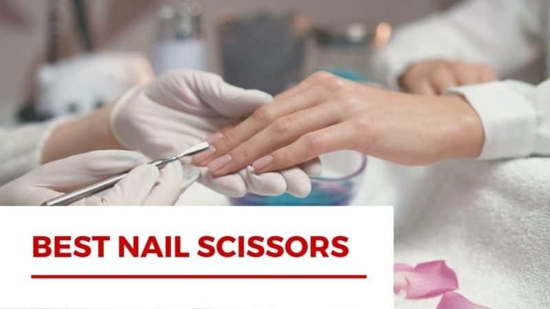 Best Nail Scissors