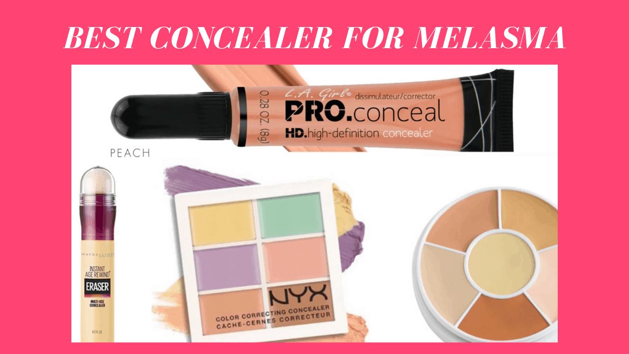 8 best concealer for melasma