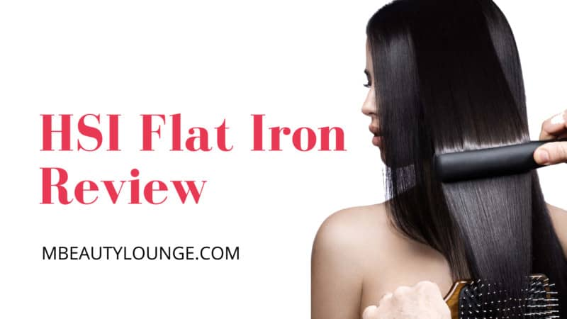 7 Best HSI Flat Iron Review