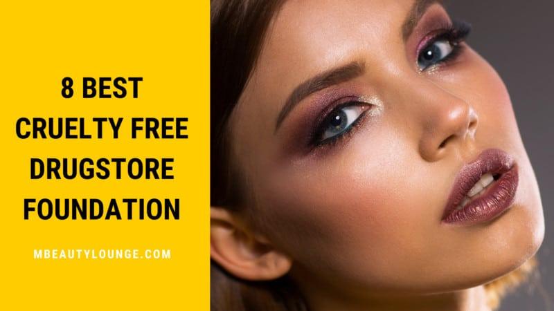 8 Best Cruelty Free Drugstore Foundation