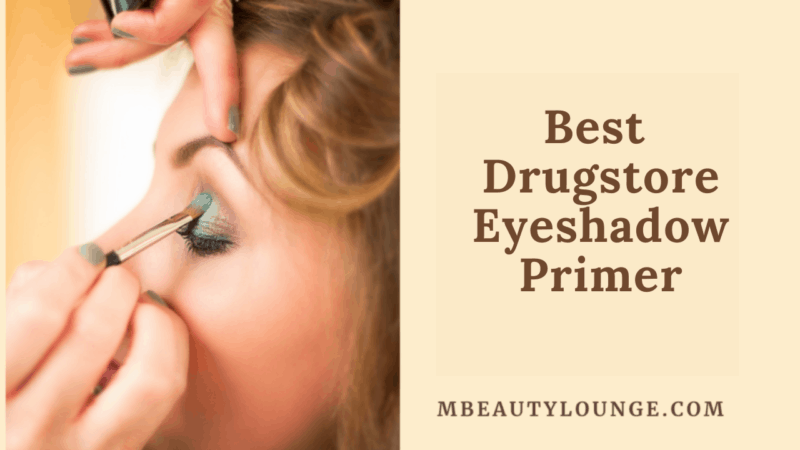 9 Best Drugstore Eyeshadow Primer