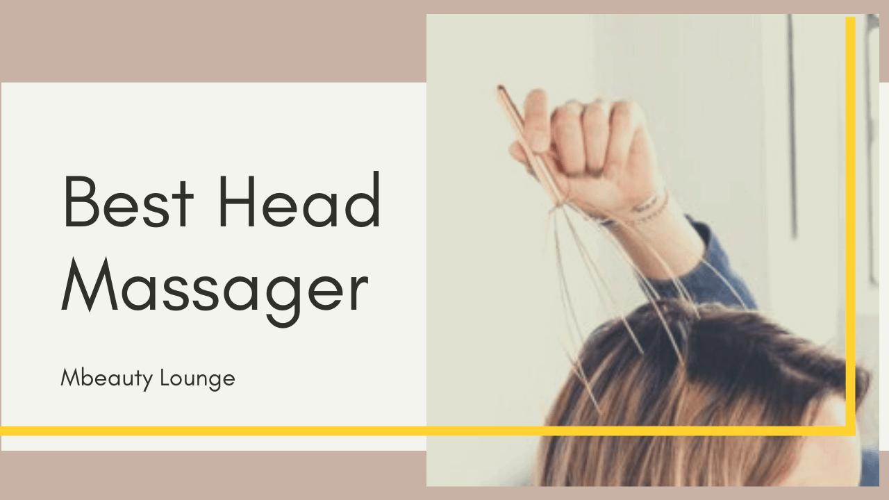 9 Best Head Massager