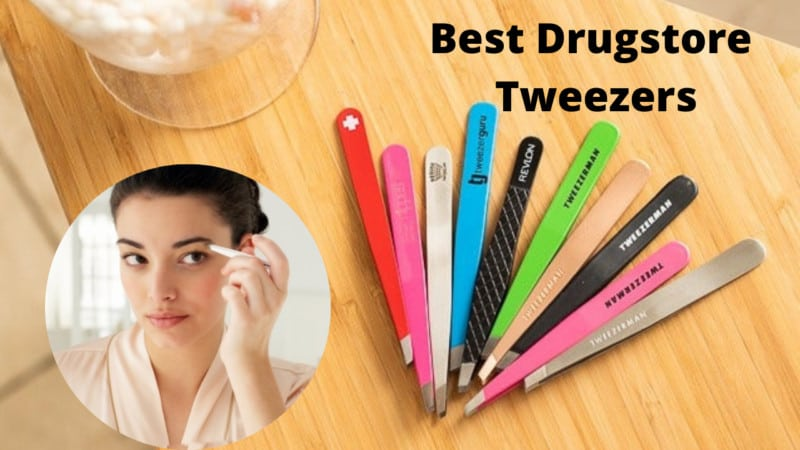 7 Best Drugstore Tweezers