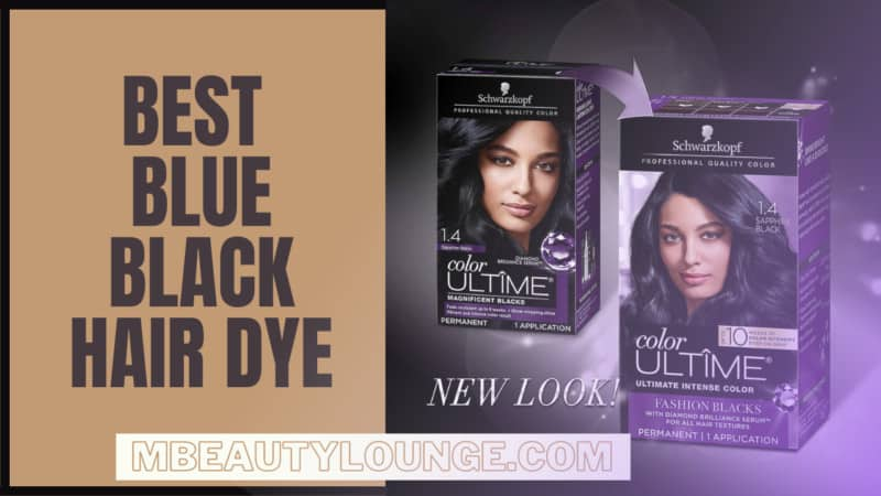 7 Best Blue Black Hair Dye to Color Your Hair