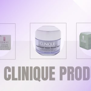 9 Best Clinique Products for Your Skin