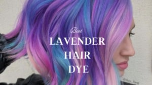 Best Lavender Hair Dye