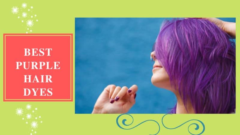 10 Best Purple Hair Dyes