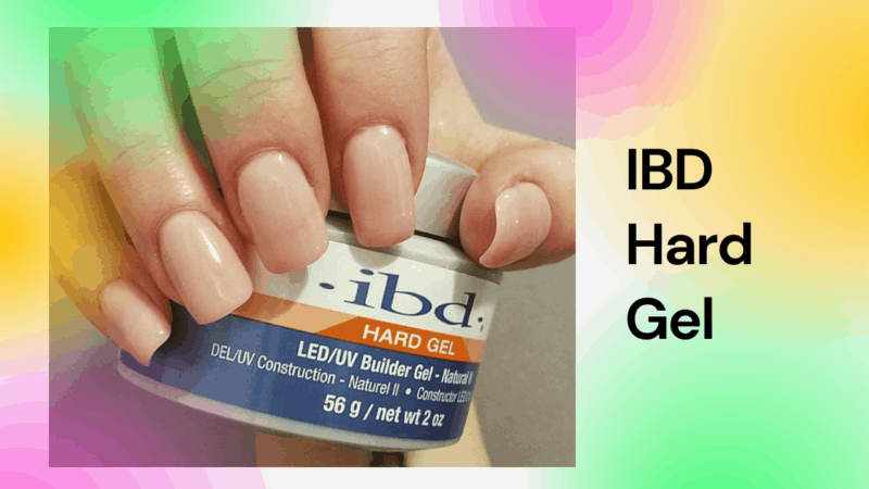 IBD Hard Gel – A Better Way of Nail Customization