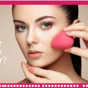 How to Use Beauty Blender – Different Applications and Styles