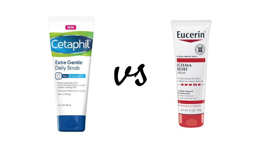 Eucerin vs Cetaphil