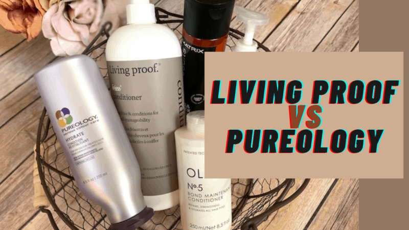 Comparing the 2 Best: Living Proof Vs Pureology