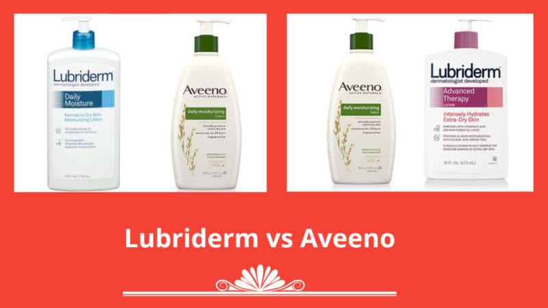 Lubriderm vs Aveeno: Which Lotion is best for Your Skin?
