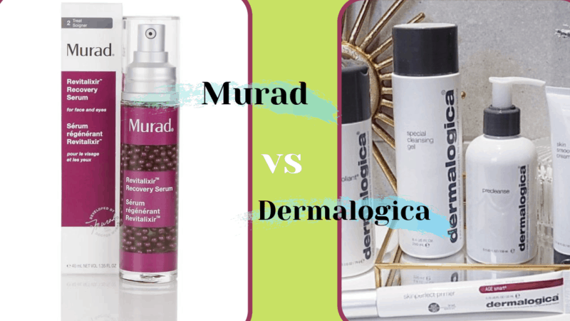 Murad Vs Dermalogica: Which is better?