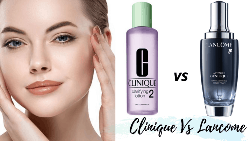 Clinique Vs Lancome: Which is 2021's Best Brand?