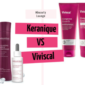 Keranique vs Viviscal – Which brand to opt for regrowth of hair