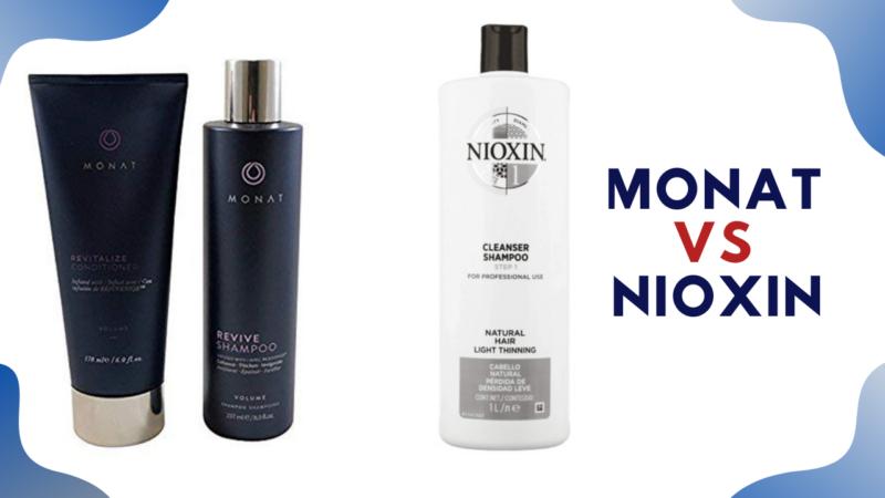 Monat vs Nioxin: Best Hair Care Range 2021