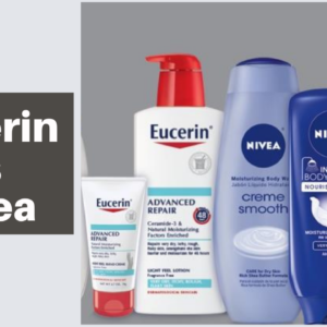 Eucerin Vs Nivea: What's the Best Brand for Your Skin in 2021?