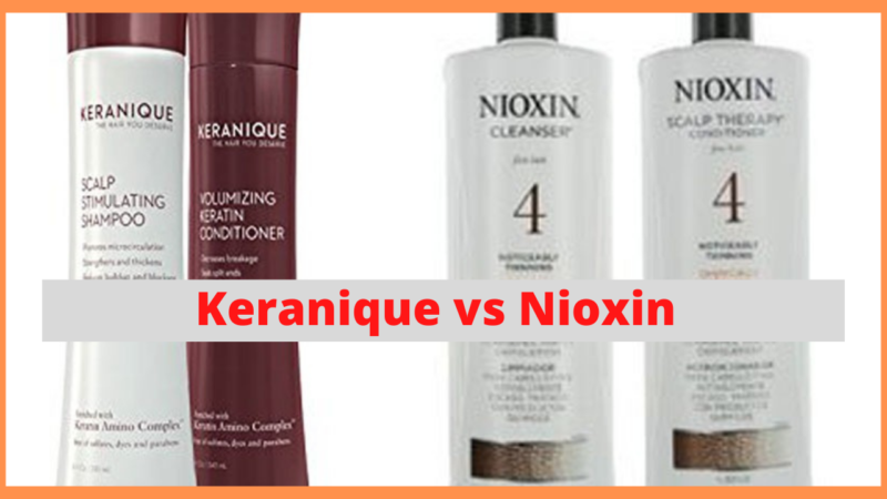 Keranique Vs Nioxin: Which One's the Best Solution for Your Hair in 2021