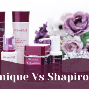 Keranique Vs Shapiro MD: Which One's the Best Hair Growth Treatment in 2021?