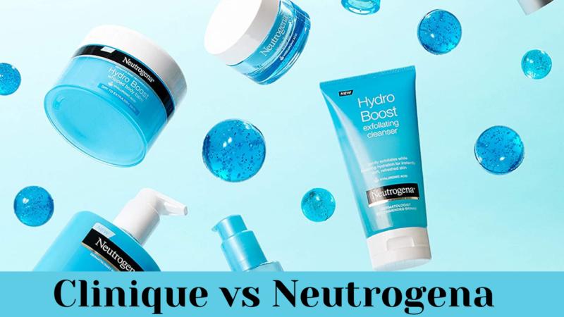 Clinique vs Neutrogena – Best Skincare Brand 2021