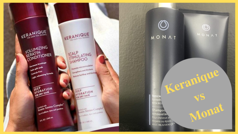 Which Is Better For Hair: Keranique Vs Monat?