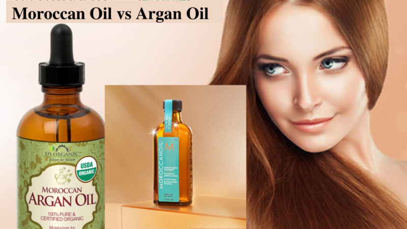 Which Is Better For Hair Care: Moroccan Oil Vs Argan Oil