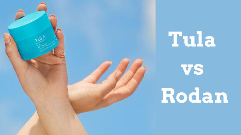 Tula vs Rodan and Fields for Skincare