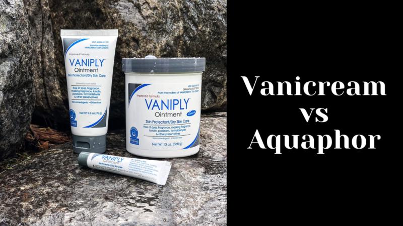Vanicream Vs Aquaphor: The War Of Ointments 2021