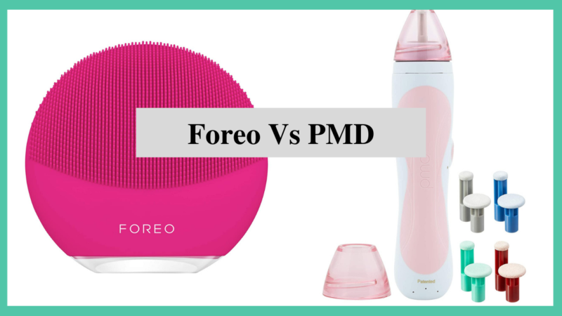 Foreo Vs PMD: Which One Is Better?
