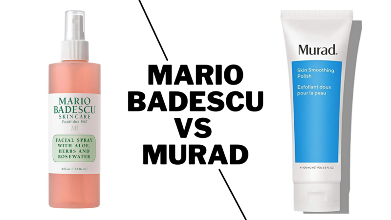 Which Is Best Skincare Brand: Mario Badescu Vs Murad?