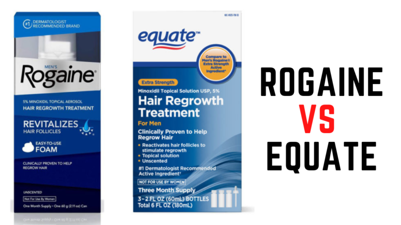Rogaine vs Equate – Which Product Solves the Hair Thinning Problems in 2021?