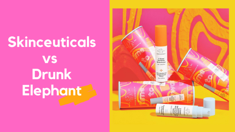 Skinceuticals vs Drunk Elephant