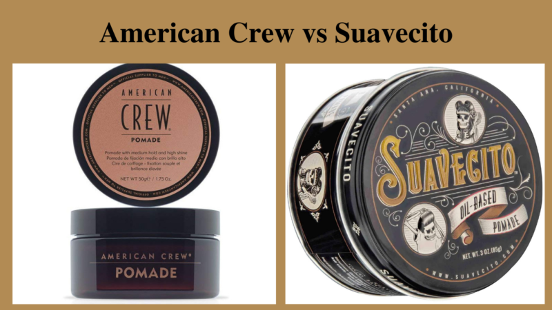 Analyzing The Best Product: American Crew Vs Suavecito