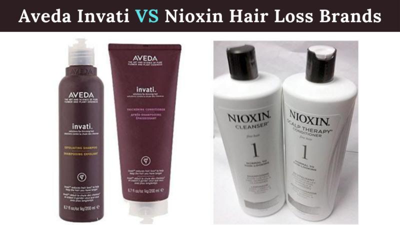 Aveda Invati vs Nioxin Hair Loss Brands: the better option