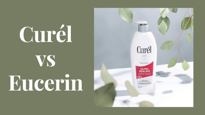 Putting An End To The Curel vs Eucerin Debate! Know Which Is Better
