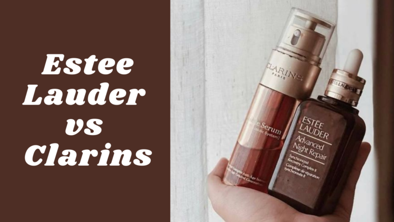 Estee Lauder vs Clarins – Pick the Best Eye Product as per Your Requirement