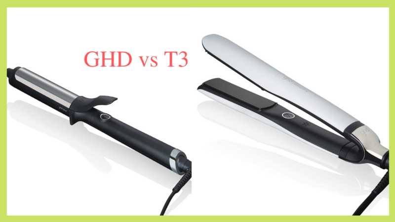 Finding The Best Product: GHD Vs T3