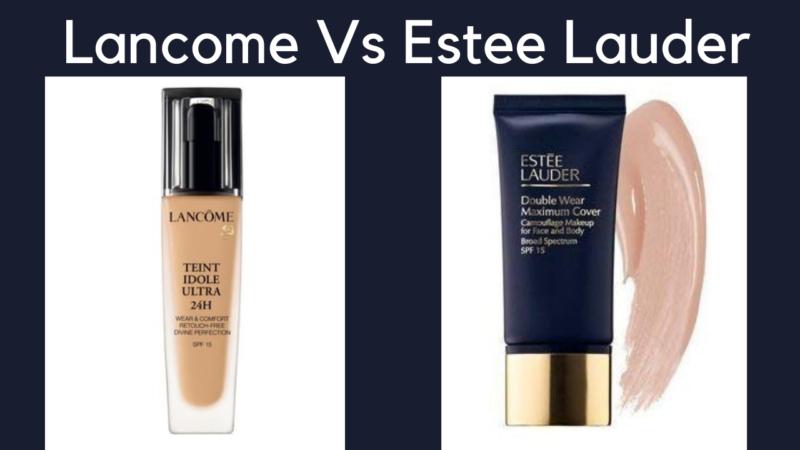 Lancôme Vs Estée Lauder: Comparison Of Some Of The Luxurious Products Of These Brands