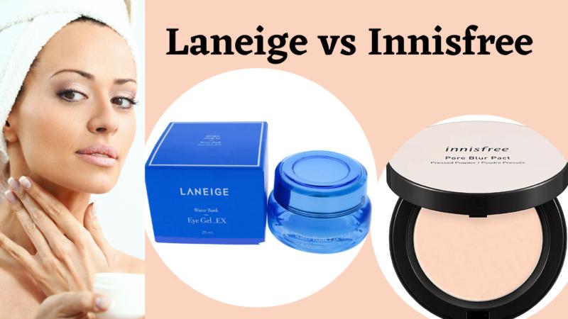 Laneige vs Innisfree