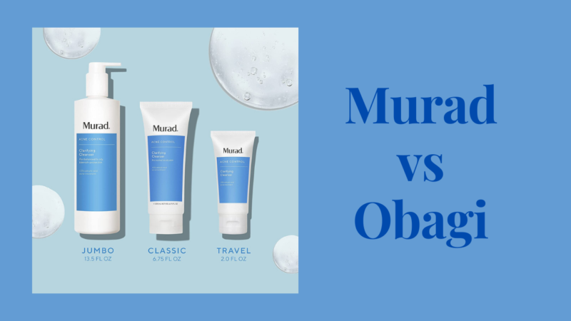 Murad vs Obagi: Selecting the Most Appropriate Choice for Your Interests