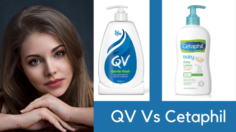 The Fierce Battle between QV vs Cetaphil: Which is the Best Facewash?
