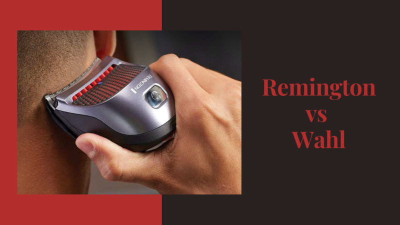 History and Comparison between Remington vs Wahl
