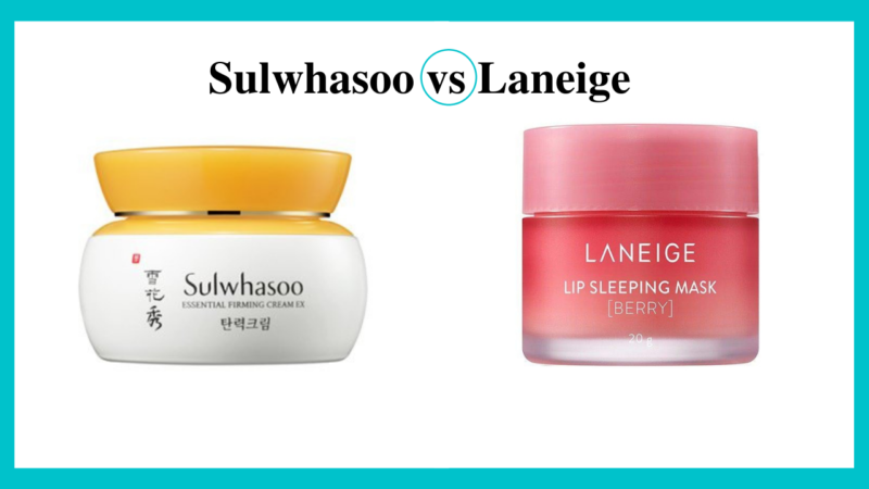 Sulwhasoo vs Laneige – Which to Choose?