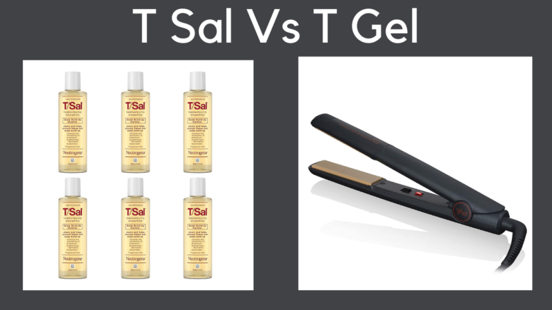 T Sal vs T Gel: Which is the Best Shampoo for curing Dandruff?
