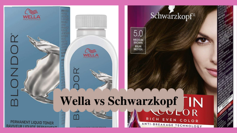 Wella Vs Schwarzkopf: Which Is The Best For You?