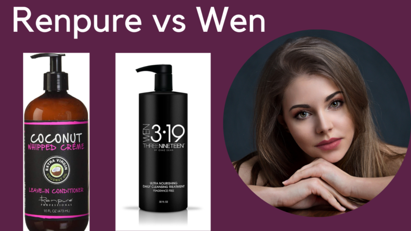 Renpure Vs Wen: Which One Should Be Preferred?