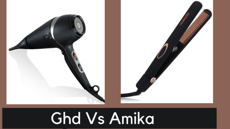 GHD vs Amika: Which Is The Best Hair Styling Brand In 2021