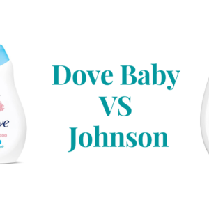Dove Baby Vs Johnson: Which Is The Best Baby Brand?